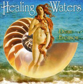 Dean Evenson - Healing Waters