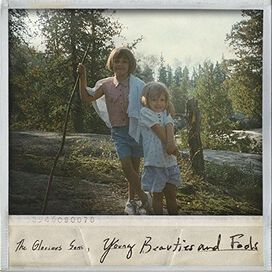 The Glorious Sons - Young Beauties and Fools