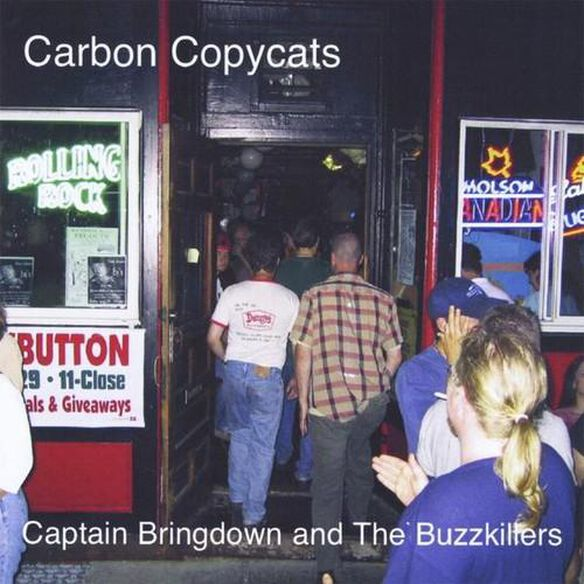 Captain Bringdown And The Buzzkillers (Cdr)