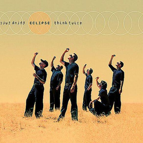 Eclipse - Think Twice