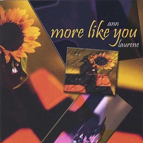 Ann Laurene - More Like You