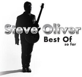 Steve Oliver - Best Of: So Far