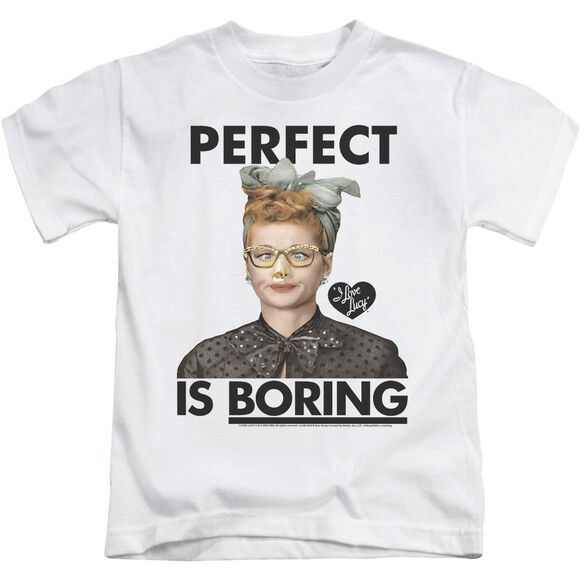 I Love Lucy Perfect Is Boring Short Sleeve Juvenile White T-Shirt