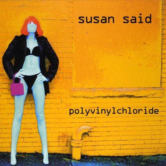Susan Said - Polyvinylchloride