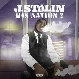 J. Stalin - Gas Nation 2