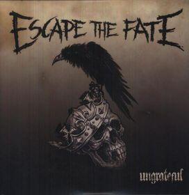 Escape the Fate - Ungrateful