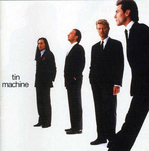 David Bowie (Tin Machine) - Tin Machine