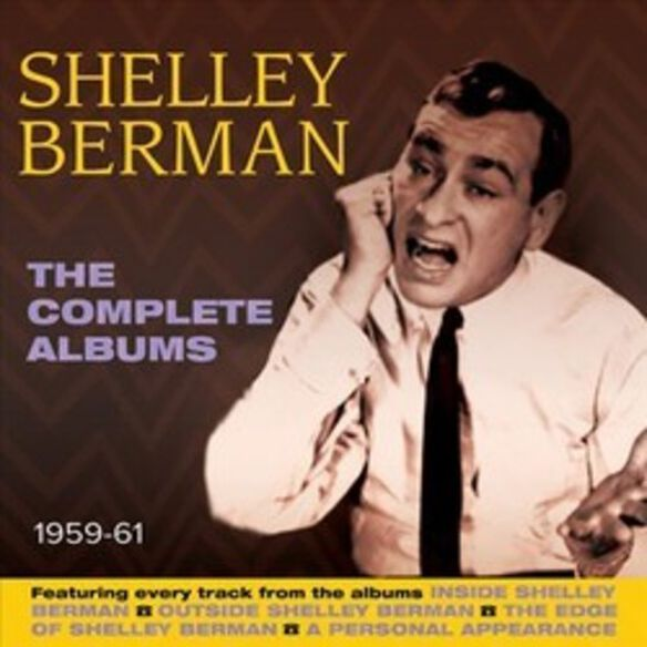 Shelley Berman - The Complete Albums 1959-61 by Shelley Berman