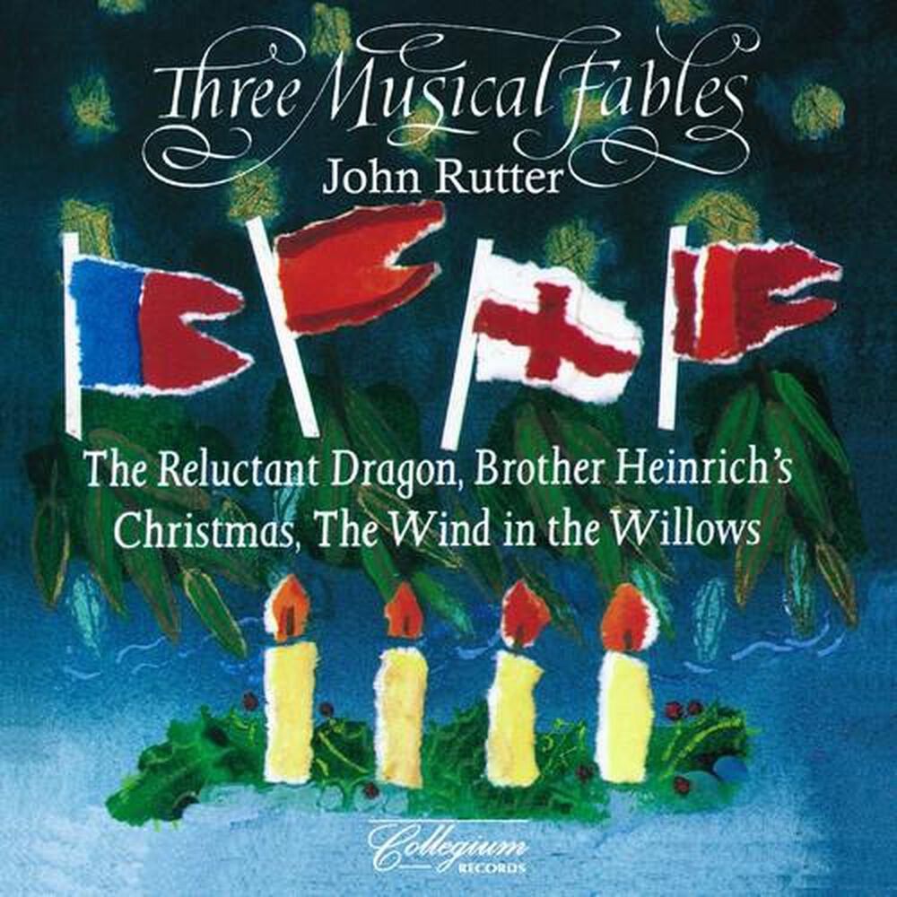 Three Musical Fables by John Rutter - New on CD | FYE