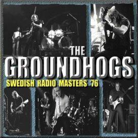 The Groundhogs - Swedish Radio Masters '76