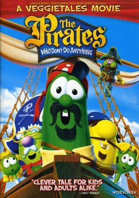Pirates Who Don't Don't Anything: Anything: VeggieTales Movie