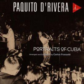 Paquito D'Rivera - Portraits of Cuba