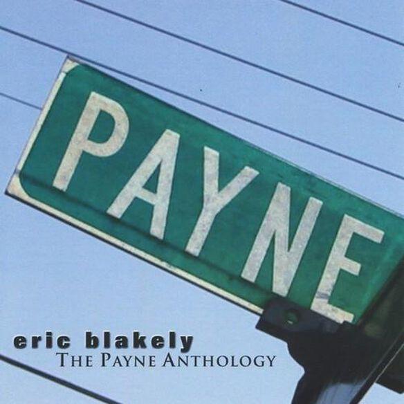Eric Blakely - Payne Anthology