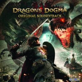 Original Video Game Soundtrack - Dragon's Dogma [Original Video Game Soundtrack]