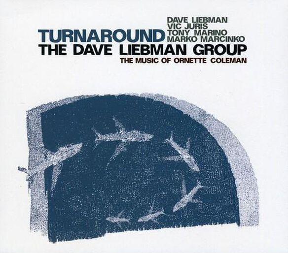 Dave Liebman Group - Turnaround