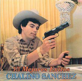 Chalino Sánchez - 13 Mejores Exitos