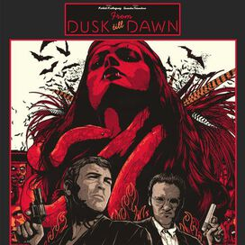 Original Soundtrack - From Dusk Till Dawn