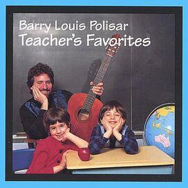Barry Louis Polisar - Teacher's Favorites