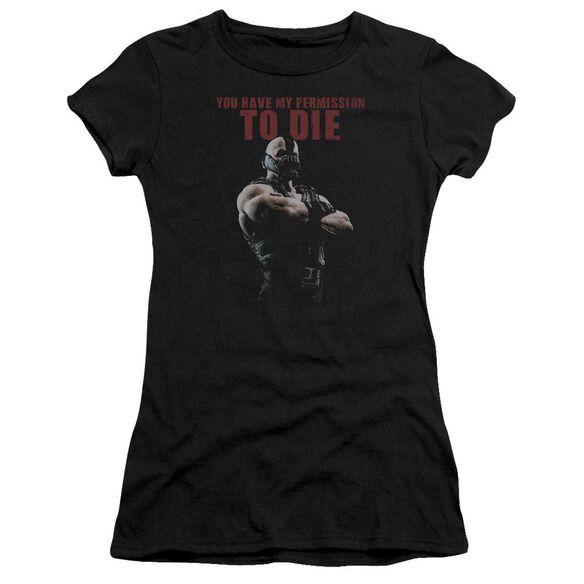 Dark Knight Rises Permission To Die Short Sleeve Junior Sheer T-Shirt