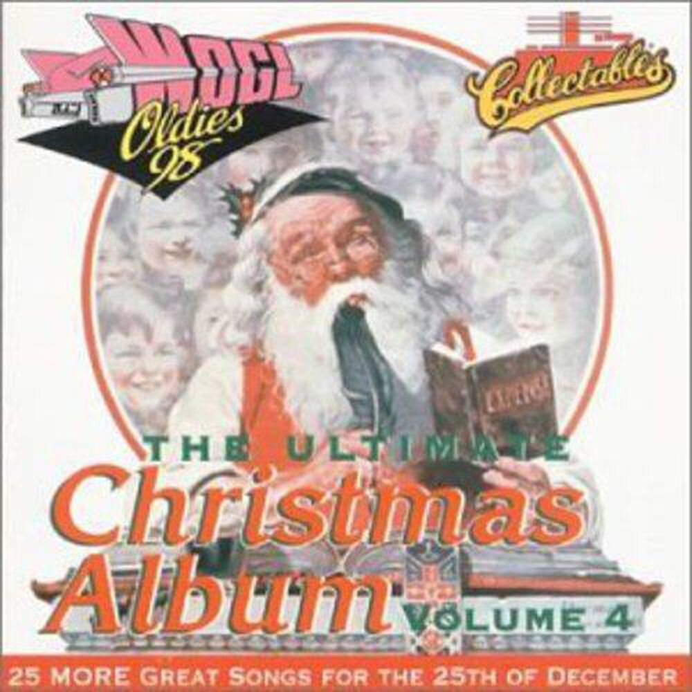 Ultimate Christmas Album, Vol. 4 by Various Artists - New on CD | FYE