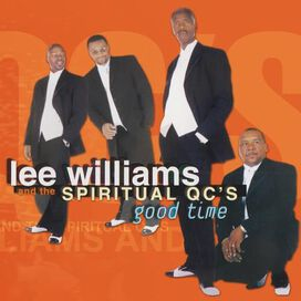 Lee Williams/Spiritual QC's - Good Time