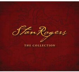 Stan Rogers - Collection