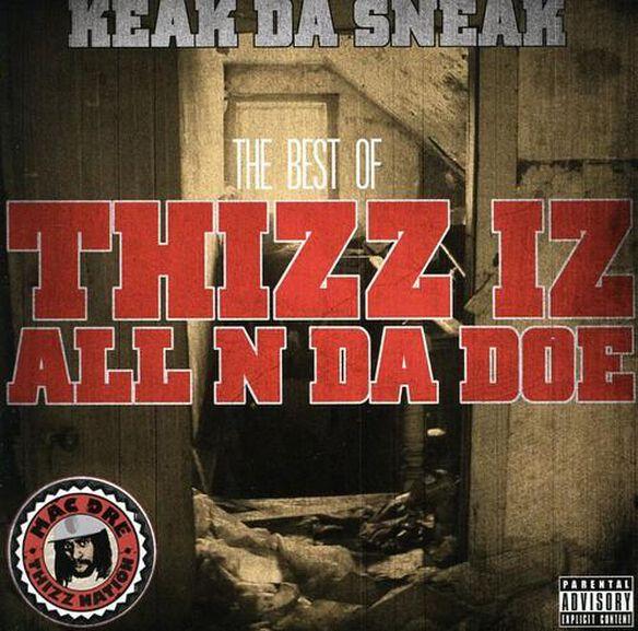 Best Of Thizz Iz All N Da Doe