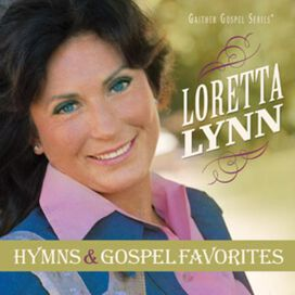 Loretta Lynn - Hymns and Gospel Favorites