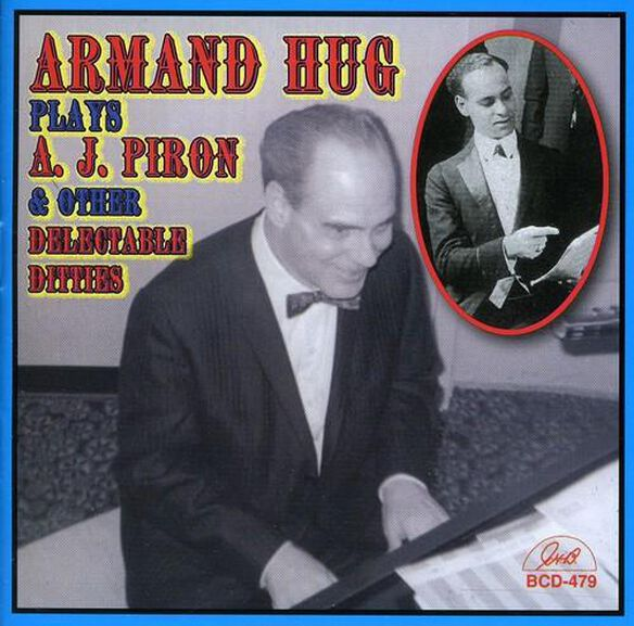 Armand Hug Plays A.J. Piron & Other Delectable
