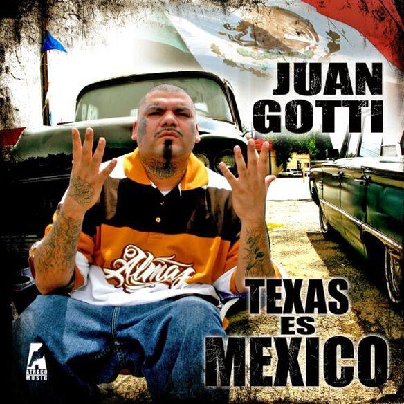 Juan Gotti - Texas Es Mexico