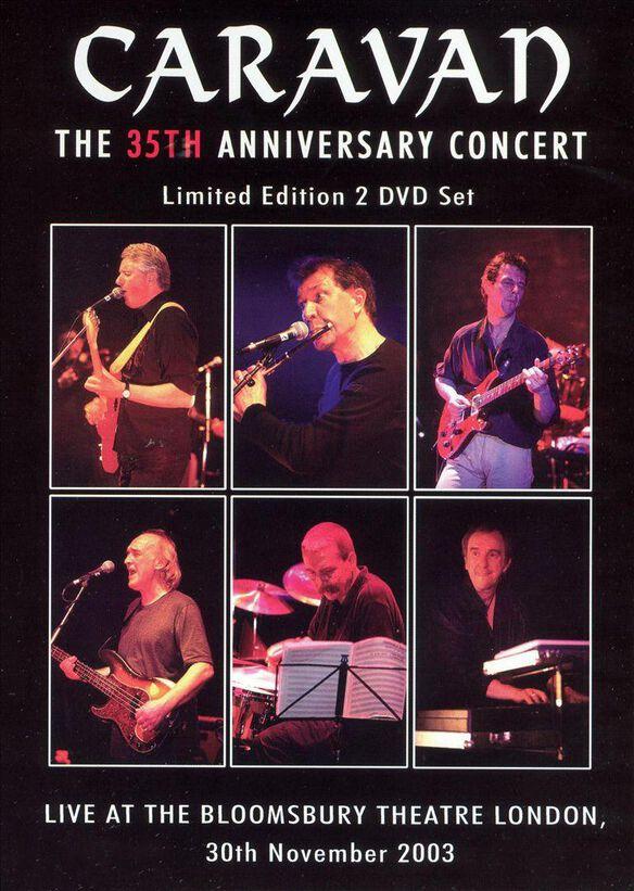 Caravan - 35th Anniversary Concert