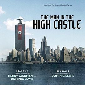 Dominic Lewis / Henry Jackman - Man in the High Castle: Seasons 1 & 2 [Original Series Soundtrack]