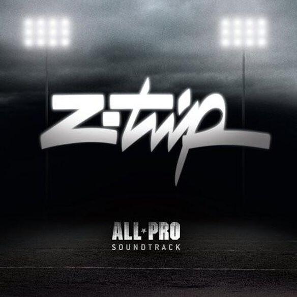 Z-Trip - All Pro