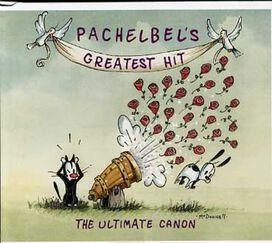 Various Artists - Pachelbel's Greatest Hits: Ultimate Canon / Various