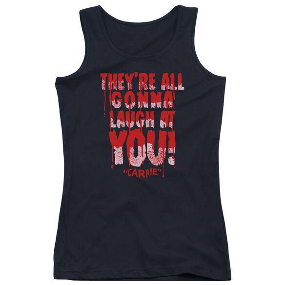 Carrie Laugh At You Juniors Tank Top
