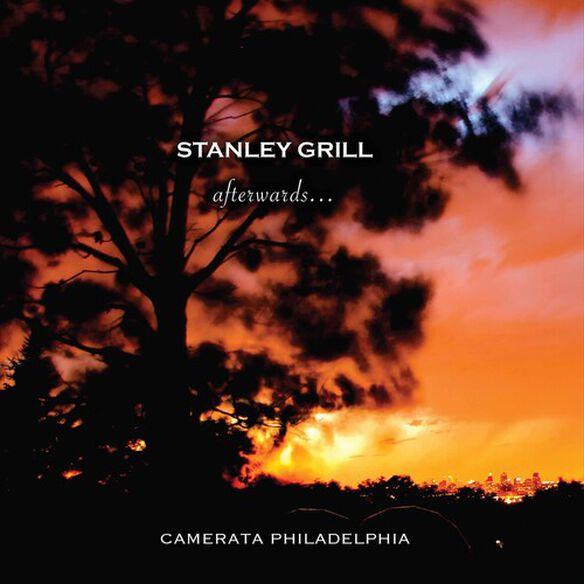 Grill/ Camerata Philadelphia - Afterwards