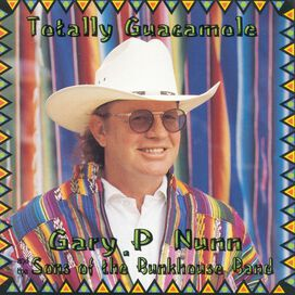 Gary P. Nunn - Totally Guacamole
