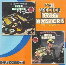 Phil Spector / Ronettes/ Crystals - Rare Masters Volume 1 & 2