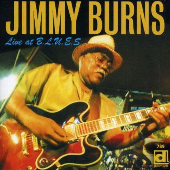 Jimmy Burns - Live At B.L.U.E.S.