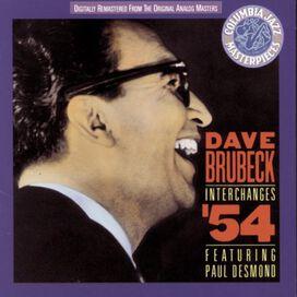 Dave Brubeck - Interchanges '54: Featuring Paul Desmond