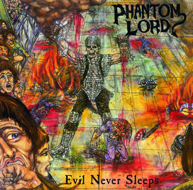 Phantom Lord - Evil Never Sleep