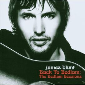 James Blunt - Back to Bedlam