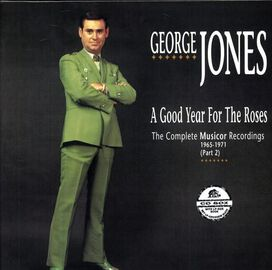 George Jones - Good Year for the Roses: The Complete Musicor Recordings, 1965-1971, Pt. 2