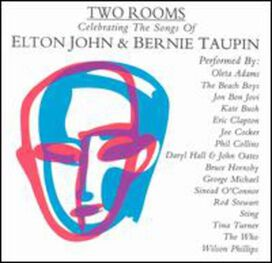 Various Artists - Two Rooms: Celebrating the Songs of Elton John & Bernie Taupin