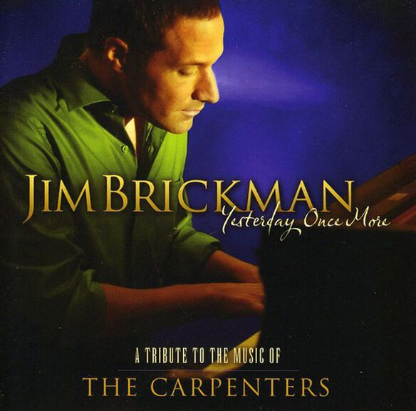 Jim Brickman - Yesterday Once More