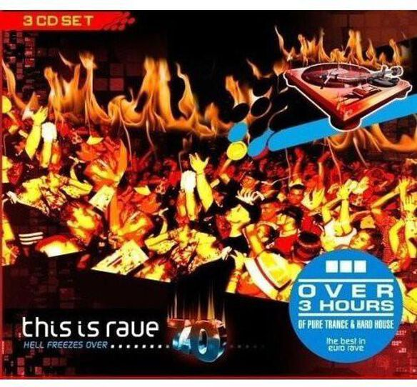 This Is Rave 7.0: Hell Freezes Over / Various