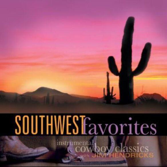 Jim Hendricks - Southwest Favorites: Instrumental Cowboy Classics
