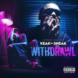 Keak Da Sneak - Withdrawal