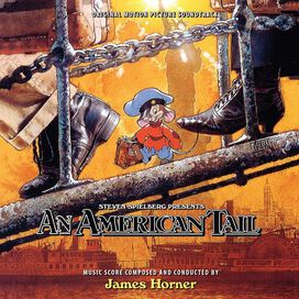 James Horner - An American Tail (Original Motion Picture Soundtrack) (Expanded Edition)