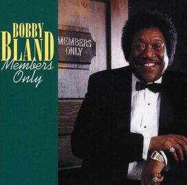 """Bobby """"Blue"""" Bland - Members Only"""